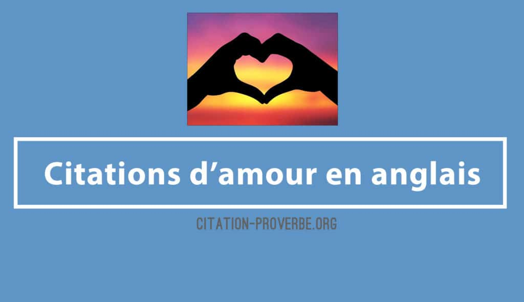 Citations d'amour en anglais