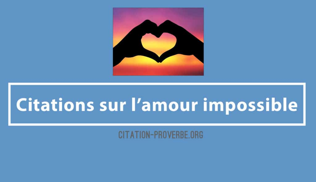 Citations sur l'amour impossible
