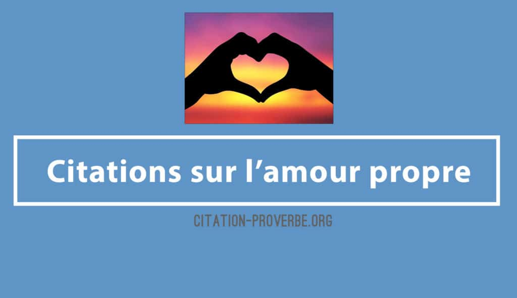 Citations sur l'amour propre