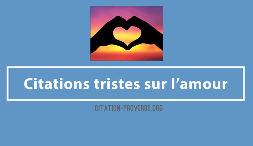 Citations tristes sur l'amour