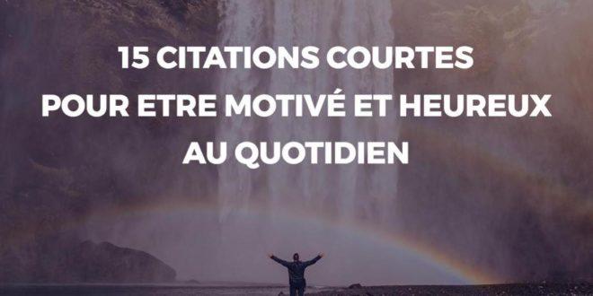 15-citations-courtes-pour-rester-motive-heureux