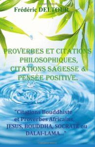 Proverbes et citations philosophiques de Frédéric Deltour